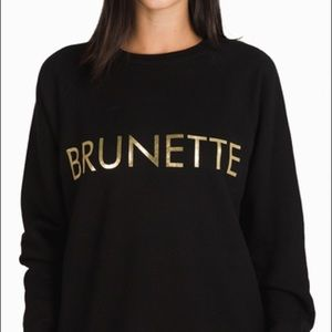 """Brunette, The Label"" Original Sweatshirt"